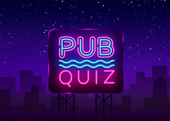 Pub Quiz night announcement poster vector design template. Quiz night neon signboard, light banner. Pub quiz held in pub or bar, night club. Questions game bright retro sign. Vector Billboard