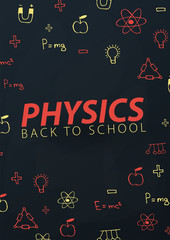 Physics School subject with hand-draw doodles. Education banner. Vector illustration.