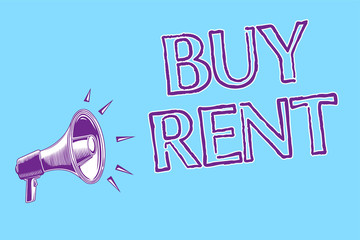 Word writing text Buy Rent. Business concept for choosing between purchasing something or paying for usage Megaphone loudspeaker blue background important message speaking loud.