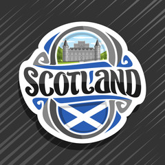 Vector logo for Scotland, fridge magnet with scottish saltire flag, original brush typeface for word scotland and national scottish symbol - Inveraray Castle in Argyll on blue cloudy sky background.
