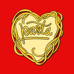 Pasta lettering on heart shape. Hand lettering quote for your design
