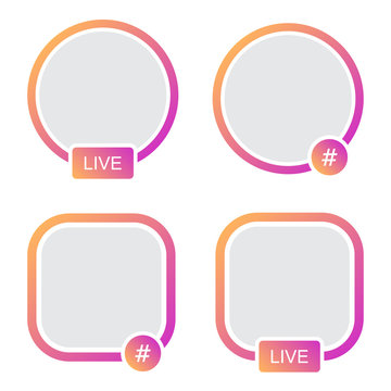 Set of icons avatar frame. Hashtag live stories video streaming