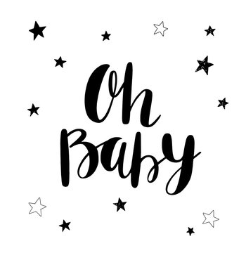 Oh Baby. Hand drawn lettering with stars. Ink illustration. Modern brush calligraphy. Baby shower invitation card.