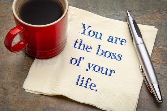 You are the boss of your life reminder