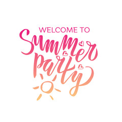 welcome to Summer party lettering Gradient Handwritten calligraphy, brush painted letters on white background. vector illustration. Template for flyer, banner, poster, greeting card