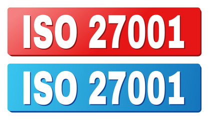 ISO 27001 text on rounded rectangle buttons. Designed with white title with shadow and blue and red button colors.