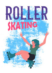 "The girl with blue hair on roller skates on blue grunge background. The young beautiful sportswoman in the movement. Banner or poster in flat style vector illustration and text ""Roller Skating""."