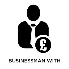 Businessman with pound currency sign icon vector sign and symbol isolated on white background, Businessman with pound currency sign logo concept