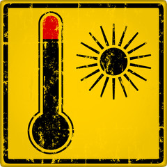Heat warning sign with thermometer, grungy style vector illustration