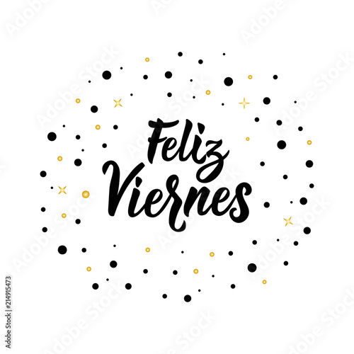 Text In Spanish Happy Friday Lettering Calligraphy Vector