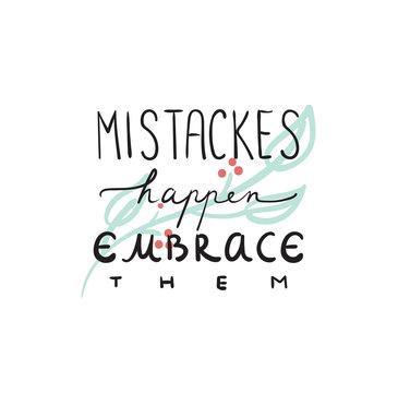 Mistakes happen positive motivational quote