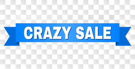 CRAZY SALE text on a ribbon. Designed with white caption and blue stripe. Vector banner with CRAZY SALE tag on a transparent background.