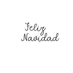 Feliz Navidad Hand Lettering Greeting Card. Merry Christmas in Spanish. Vector Illistration. Modern Calligraphy. Handwritten Christmas Decor