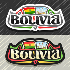 Vector logo for Bolivia country, fridge magnet with bolivian flag, original brush typeface for word bolivia and national bolivian symbol - church of San Felipe Neri in Sucre on cloudy sky background.