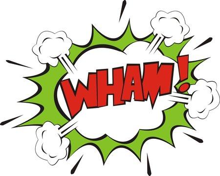 Wham bubble explosionon white background.
