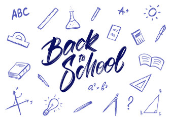 Vector greeting card with handwritten lettering of Back to School and hand drawn doddles supplies on white background.