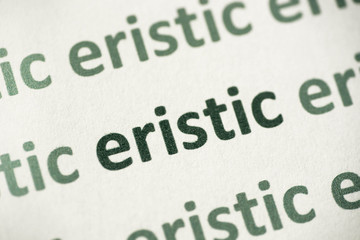 word eristic  printed on paper macro