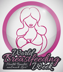 Round Button with Mother and Baby for World Breastfeeding Week, Vector Illustration