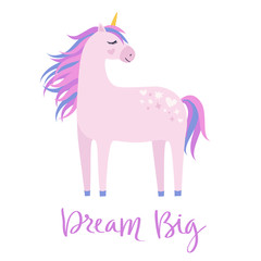 Magic cute pink unicorn on white background. Dream big hand drawn text. Cartoon style beautiful unicorn for kids stuff, posters, cards etc. Vector illustration