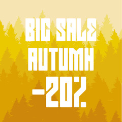 Yellow coniferous forest and a big autumn sale