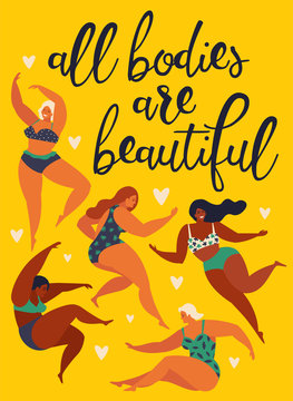 All bodies are beautiful Body positive. Happy girls are dancing. Attractive overweight woman. Vector illustration.