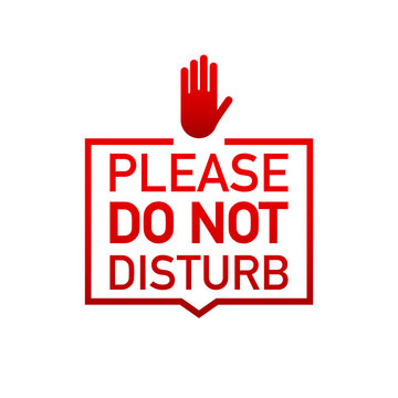 Please do not disturb label on white background. Vector illustration.