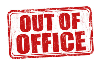 Out of office grunge rubber stamp