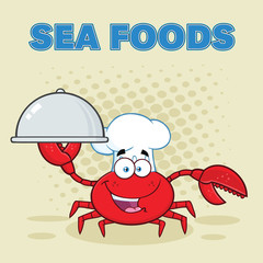 Crab Chef Cartoon Mascot Character Holding A Platter. Vector Illustration With Background And Text Sea Foods