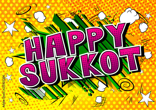 Happy Sukkot - Comic book style word on abstract background for the