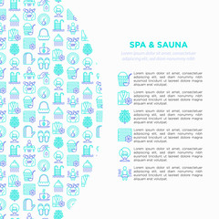Spa & sauna concept with thin line icons: massage oil, towels, steam room, shower, soap, pail and ladle, hygrometer, swimming pool, herbal tea, birch, whisk. Vector illustration, print media template.