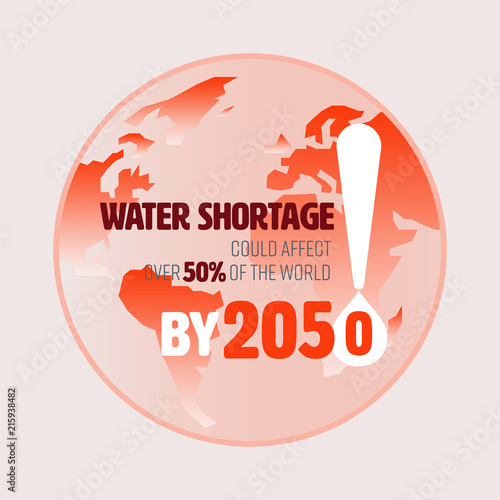 global water shortage The global opinion poll, which released a survey of more than 1,200 sustainability experts in march, concludes that water shortages will shift public perception of the value of water, prompting governments and companies to view clean water not as a commodity to exploit but as a precious resource.