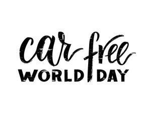 Vector hand drawn brush pen lettering World Car Free Day.