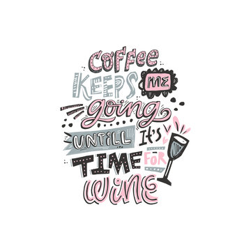 Cofee and wine lettering