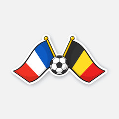 Sticker two crossed national flags of France versus Belgium with soccer ball between them