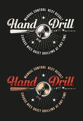 Retro workshop logo with hand drill. Grunge texture on a separate layer