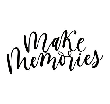 Make memories lettering quote isolated on white background. Summer inspirational quote. Summer t-shirts print,sign, invitation, poster.