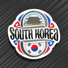 Vector logo for South Korea country, fridge magnet with korean flag, original brush typeface for words south korea and national korean symbol - Gyeongbokgung palace in Seoul on cloudy sky background.