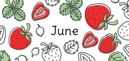 June strawberry vector. Hand drawn design. Doodle sketch. Fruit calendar