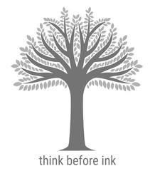 Simple deciduous tree as a symbol of ecological and sustainable behaviour, appeal to minimise the need to print documents: think before ink