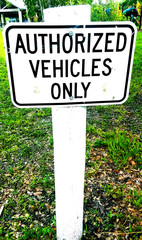 Authorize Vehicles Only White Sign