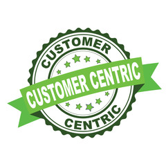Green rubber stamp with Customer centric concept