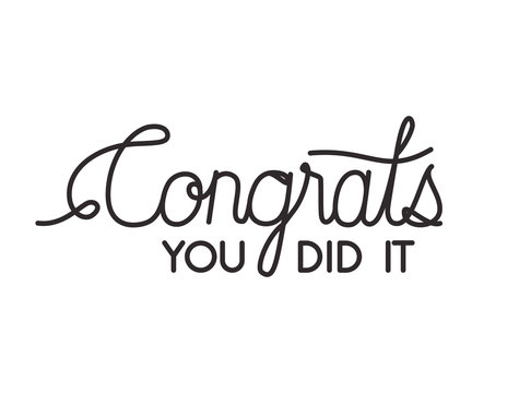 congrats message with hand made font vector illustration design