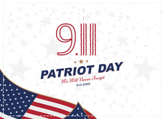 Patriot Day september 11. 2001 We will never forget. Typography with the flag of the USA on a white background. Vector font combination to the day of memory of the American people. Flat element EPS 10