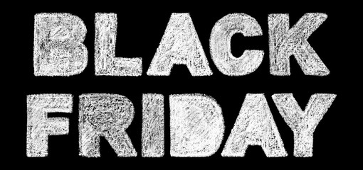 black friday bold text inscription lettering, handwritten white chalk letters isolated on black background, stock photo image