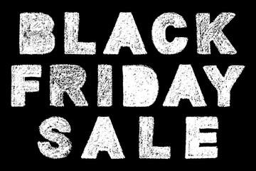 black friday sale bold text inscription lettering, handwritten white chalk letters isolated on black background, stock vector illustration