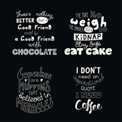 Set of hand written funny inspirational lettering quotes about sweets. Isolated objects. Hand drawn black and white vector illustration. Design concept for t-shirt print, motivational poster.
