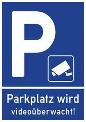 ks390 Kombi-Schild - spr93 SignParkRaum - P: Parkplatz wird videoüberwacht! - Überwachungskamera / Videoüberwachung - A2 A3 A4 Poster xxl g6431