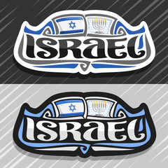 Vector logo for Israel country, fridge magnet with israeli state flag, original brush typeface for word israel and national jewish symbol - menorah with burning candles on stars of David background.