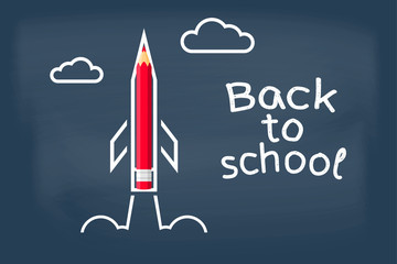 Back to school. Painted rocket on blackboard with pencil, symbol of start of training. Welcome sign on the school board. Vector illustration flat style. Blackboard with the message written in chalk.