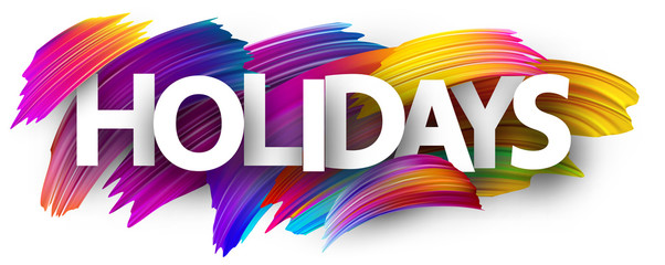 Holidays poster with colorful brush strokes.
